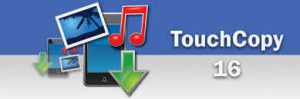 TouchCopy 16.62 Crack With Keygen Full Version Free Download